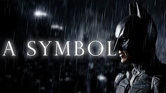 A Symbol | The Dark Knight