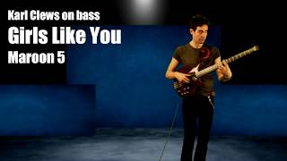 Baixar Girls Like You by Maroon 5 feat. Cardi B (solo bass arrangement w/ loop pedal) - Karl Clews on bass