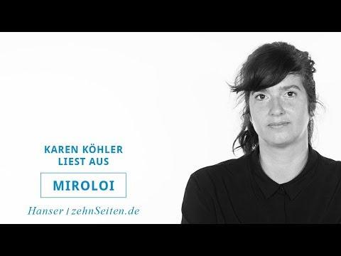 Karen Köhler liest aus Miroloi