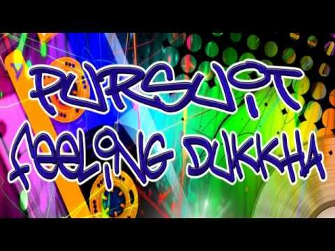 PRECIOUS X PROJECT - DUKKHA (pursuit feeling dukkha remix 2013)