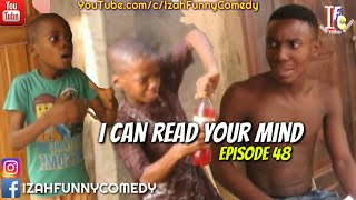 I CAN READ YOUR MIND Mark Angel comedy Izah Funny Comedy Episode 48