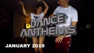 DANCE ANTHEMS (JANUARY 2019)