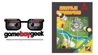 Atari's Missile Command Board Game Review with the Game Boy Geek