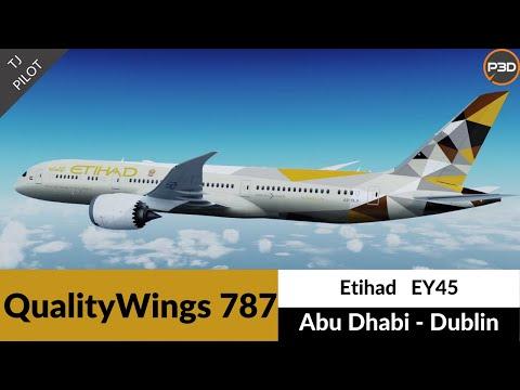 [P3D v5.1] QualityWings 787-9 Etihad | Abu Dhabi to Dublin | Full flight