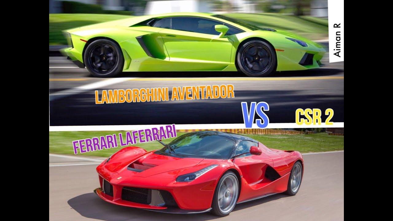 CSR 2- Lamborghini Aventador vs Ferrari LaFerrari online drag race