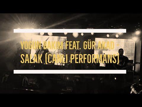 Yoğun Bakım feat. Gür Akad - Salak | Dorock XL (Canlı Performans)