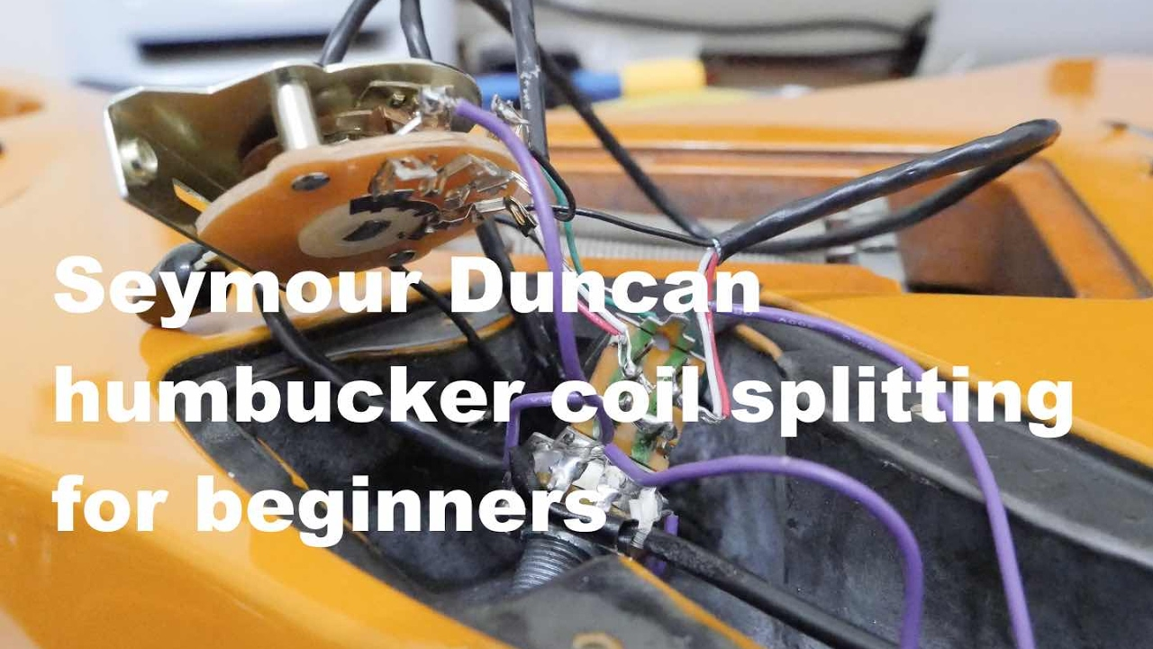 seymour duncan humbucker coil splitting wiring for beginners [ 1280 x 720 Pixel ]