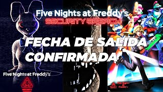 FECHA OFICIAL DE SALIDA FNAF SECURITY BREACH CONFIRMADA Por SCOTT Cawthon ( NOTICIAS FNAF 9)