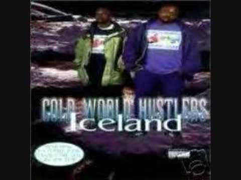 Cold World Hustlers - Iceland (the Title Track)