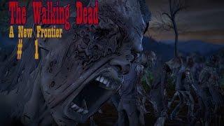 The Walking Dead: A New Frontier 01 Эпизод 1 Неразрывные узы
