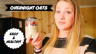 HOW TO MAKE Overnight Oats!