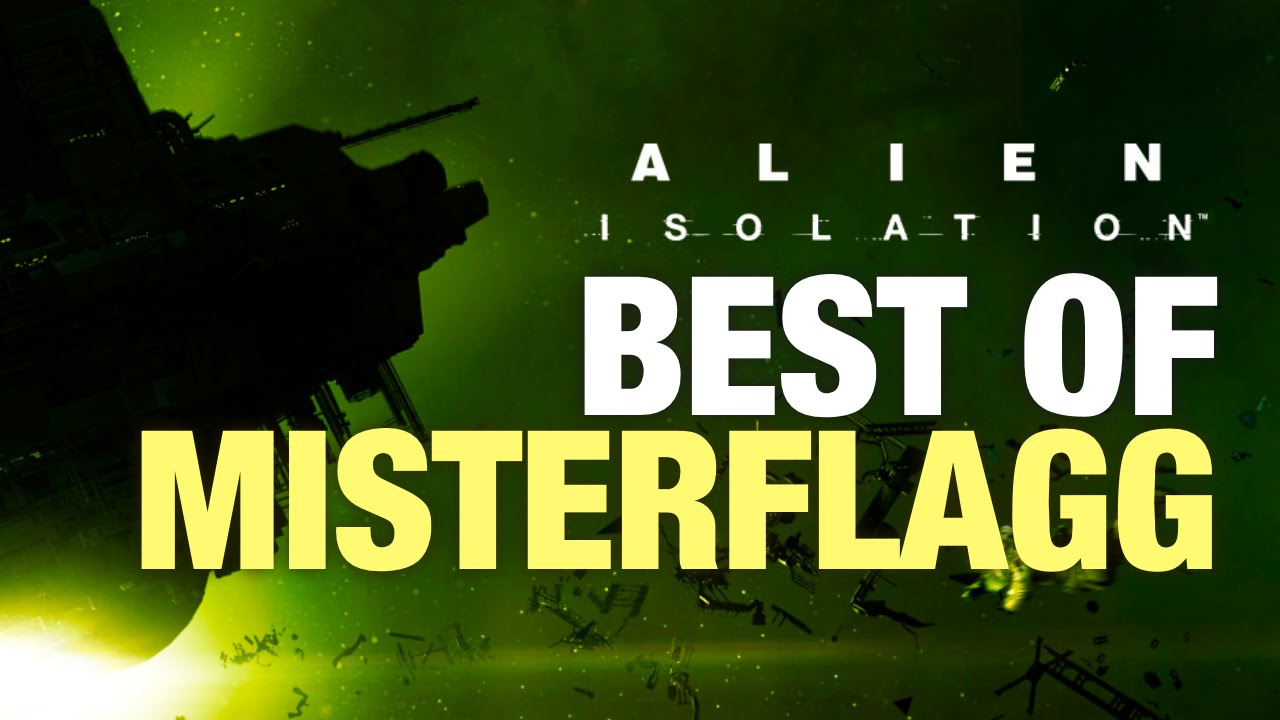 Download BEST OF MISTERFLAGG - Let's Play Alien: Isolation #041