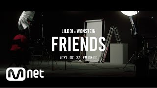 [#릴MONEY​ I MV Teaser] 릴보이(lIlBOI) X 원슈타인(Wonstein) - FRIENDS (Prod. Slom)