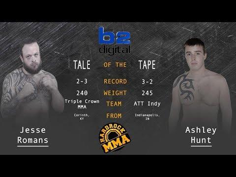 Hardrock MMA 96 Fight 6 Ashley Hunt Vs Jesse Romans Heavyweight Ammy