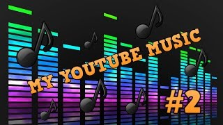 the-music-i-use-for-yt