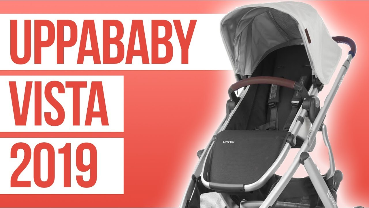 UPPAbaby Vista Stroller 2019 | First Look - YouTube