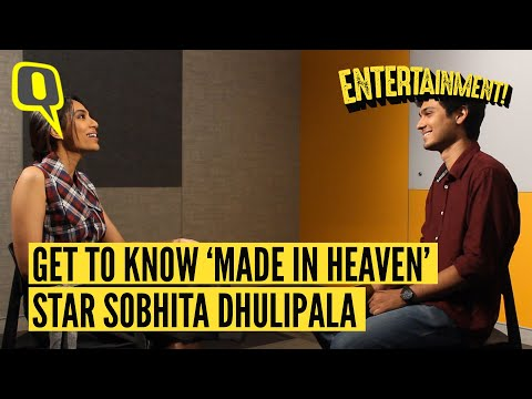 Sobhita Dhulipala on Her Breakthrough Performance in Amazon Prime's 'Made in Heaven'