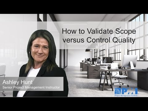 How to Validate Scope versus Control Quality