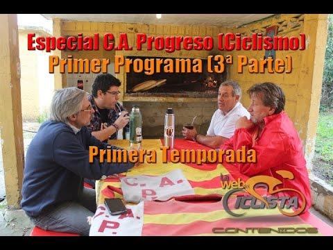 """1er Programa Temporada 1 - """"Especial C A Progreso (Ciclismo)"""" - Tercera Parte"""