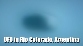 UFO - OVNI - UFO in Rio Colorado, Argentina