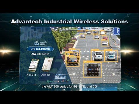 Download 3 Minutes Walk Through AIW 300 Series- 4G LTE, 5G Modules