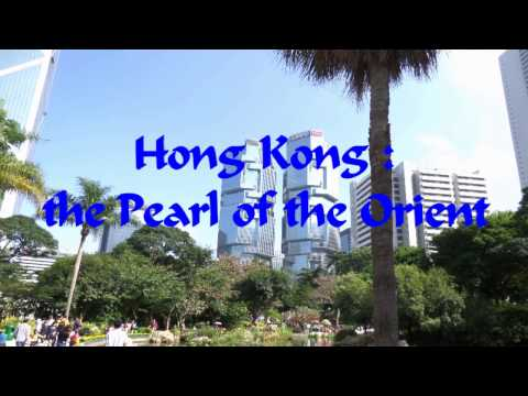 Hong Kong : the Pearl of the Orient