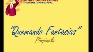 Quemando fantasías - Pimpinela