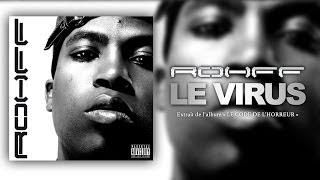ROHFF - LE VIRUS [SON LYRICS OFFICIEL]