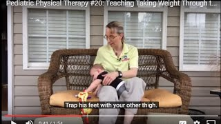 Pediatric Physical Therapy #20: Teaching Taking Weight Through the Arms