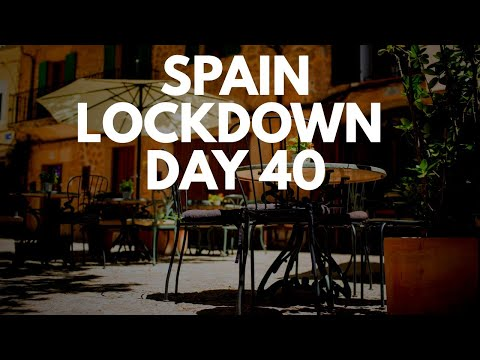 Spain update day 40 - Gradual easing of confinement from mid-May