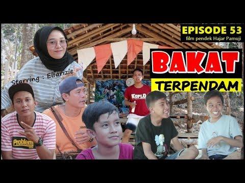 BAKAT TERPENDAM (Episode 53 Film Pendek Hajar Pamuji)