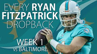Every Ryan Fitzpatrick Dropback - Week 1 vs Baltimore Ravens