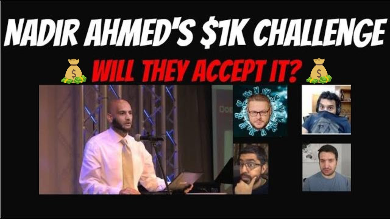 Download Nadir Ahmed's $1000.00 Challenge to anyone!
