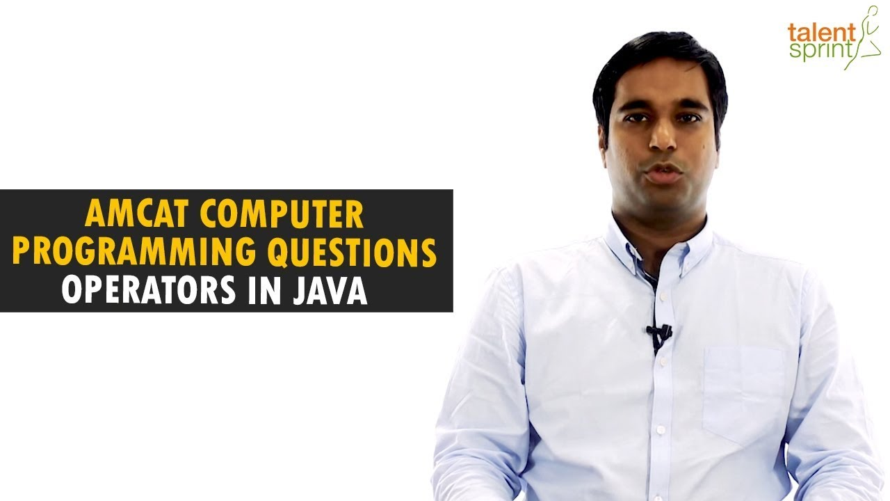 AMCAT Computer Programming Questions with Solutions | Operators in Java |  TalentSprint