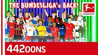 Bundesliga is Back Song 2019/20 - Powered By 442oons