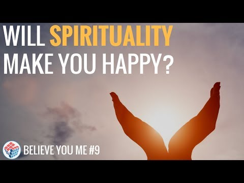 Will Spirituality Make You Happy? | Believe You Me Talkshow Ep. 9