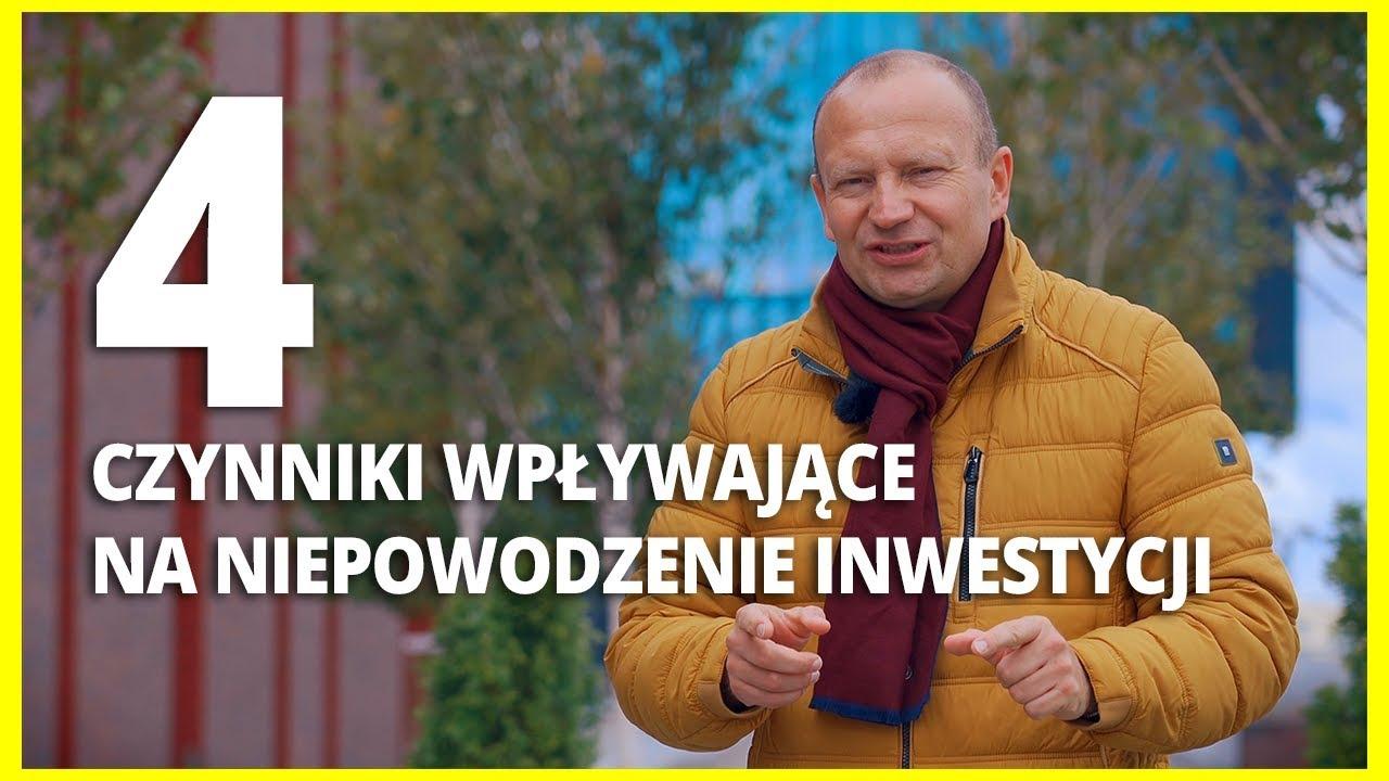4 czynniki wpływające na niepowodzenie inwestycji || ORZECHOWSKI VLOG #37