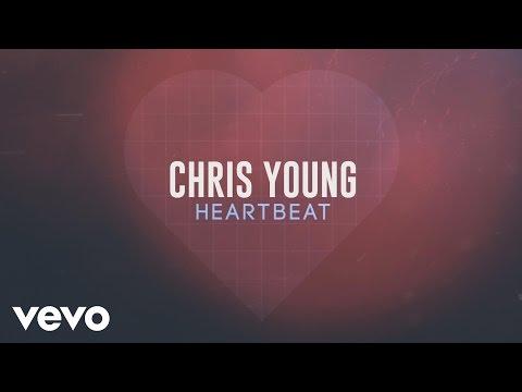 Chris Young - Heartbeat Lyric