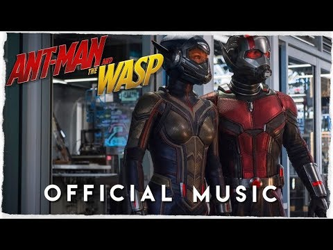 Antman and the Wasp [Soundtrack]   Official music   Antman 2