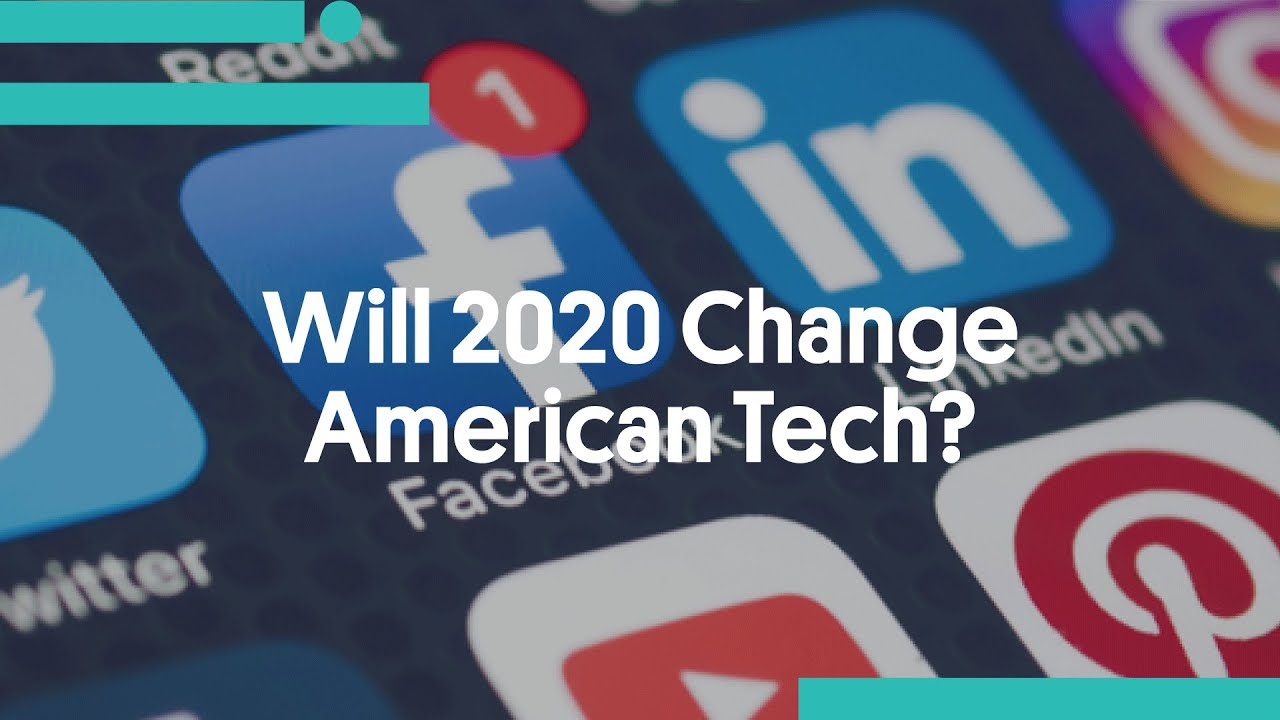 Download Will 2020 Change American Tech?
