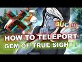 Dota 2 Tricks: Gem of True Sight magic TELEPORTATION! 7.21d patch
