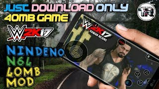 How to Download ||WWE 2K17|| copy graphics Mod Only 40MB Game Download Now