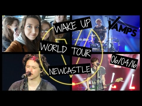 VLOG: The Vamps : Wake Up World Tour (Newcastle 6/04/16)