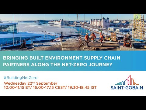 Bringing built environment supply chain partners along the net-zero journey; video replay