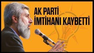 """""""AK PARTİ İMTİHANI KAYBETTİ""""   Alparslan Kuytul Hocaefendi"""