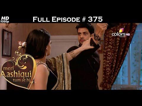Meri Aashiqui Tum Se Hi - 11th November 2015 - मेरी आशिकी तुम से ही - Full Episode(HD)