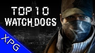 TG10 : Watch Dogs - Top 10 Reasons To Be Excited