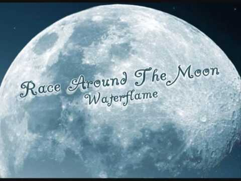 Waterflame - Race around the moon