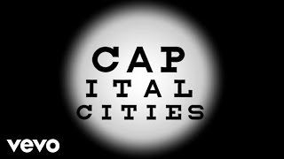 Capital Cities Vowels Lyric Video