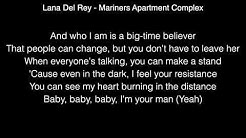 Lana Del Rey - Mariners Apartment Complex Lyrics